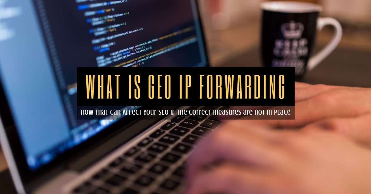 What is GEO IP Forwarding