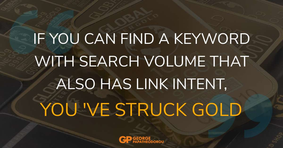Keyword with Search Volume & Link Intent